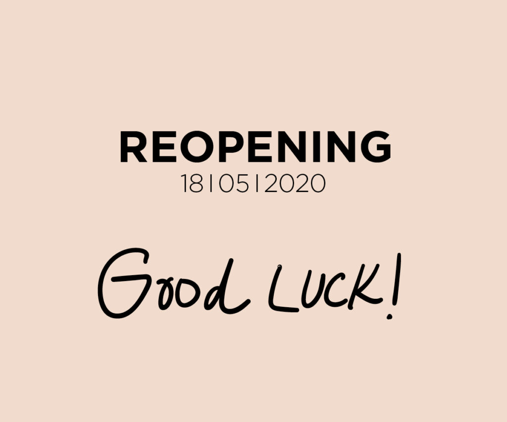 Reopening 18/05/2020